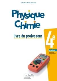 Thierry Dulaurans - Physique Chimie 4e - Livre du professeur.