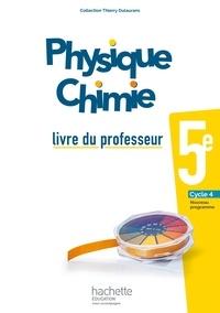 Thierry Dulaurans - Physique Chimie 5e - Livre du professeur.