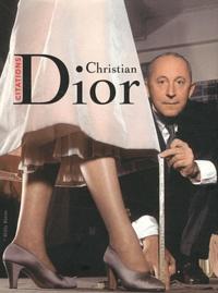 Thierry Dussard - Christian Dior - Citations.