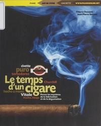 Thierry Dussard et Jean-Pierre Saccani - Le temps d'un cigare.