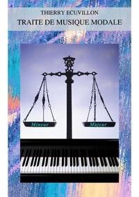 Thierry Ecuvillon - Traité de musique modale.
