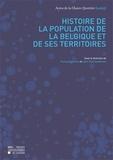 Thierry Eggerickx et Jean-Paul Sanderson - Histoire de la population de la Belgique et de ses territoires - Actes de la Chaire Quetelet 2005.