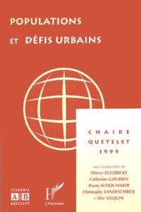 Thierry Eggerickx et Catherine Gourbin - Populations et défis urbains - Chaire Quetelet 1999.