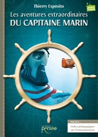 Thierry Exposito - Les aventures extraordinaires du capitaine Marin.