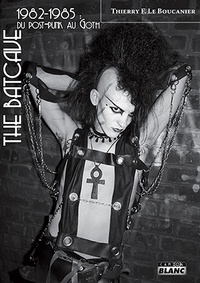 Galabria.be The Batcave - 1982-1985 : du post punk au goth Image