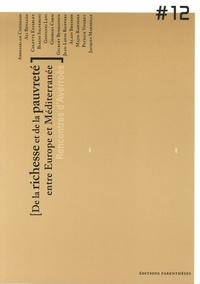 Thierry Fabre - De la richesse et de la pauvreté entre Europe et Méditerranée.