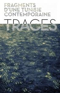 Deedr.fr Traces... - Fragments d'une Tunisie contemporaine Image