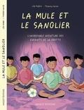 Thierry Falise et Léa Hybre - La mule et le sanglier - L'incroyable aventure des enfants de la grotte.