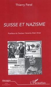 Thierry Féral - Suisse et nazisme.