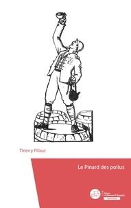Thierry Fillaut - Le Pinard des poilus.