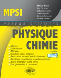 Thierry Finot et Elsa Choubert - Physique-Chimie MPSI - Nouveaux programmes - 5e édition.