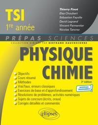 Thierry Finot et Elsa Choubert - Physique-Chimie TSI1 - Nouveaux programmes.