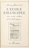 Thierry Flammant - L'école émancipée : une contre-culture de la Belle Époque.