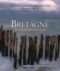 Thierry Fontaine et Hervé Bellec - Bretagne, balades hivernales.