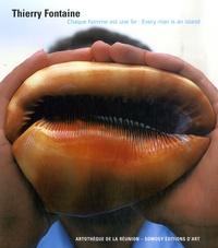 Thierry Fontaine - Chaque homme est une île.