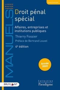 Thierry Fossier - Droit pénal spécial - Affaires, entreprises et institutions publiques.