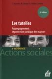 Thierry Fossier et Michel Bauer - Les tutelles - Accompagnement et protection juridique des majeurs.