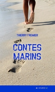 Thierry Fourcade - Contes marins.