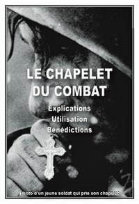 Thierry Fourchaud - Carnet du chapelet de combat.