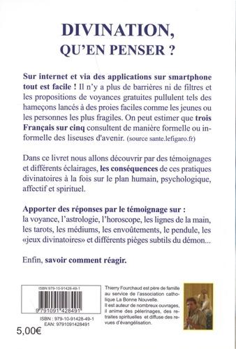 Divination Qu En Penser Temoignages De Thierry Fourchaud Poche Livre Decitre