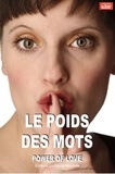 Thierry Fourchaud - Le poids des mots.
