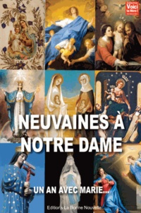 Thierry Fourchaud et Myriam Fourchaud - Neuvaines à Notre Dame - Un an avec Marie.