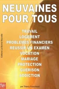 Thierry Fourchaud - Neuvaines pour tous - Des clefs de vie.