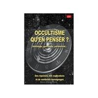 Thierry Fourchaud - Occultisme, qu'en penser ? - Astrologie, guérisseurs, paranormal....