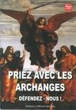 Thierry Fourchaud - Prier avec les Archanges.