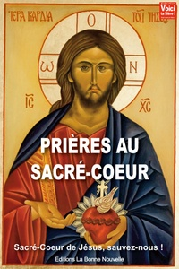 Thierry Fourchaud - Prières au Sacré-Coeur - Sacré-coeur de Jésus, sauvez-nous !.