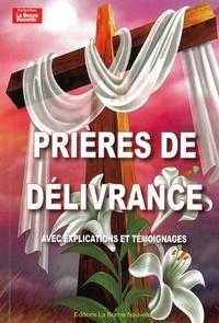 Thierry Fourchaud - Prières de délivrance - Explications et témoignages.