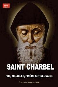 Thierry Fourchaud - Saint Charbel.