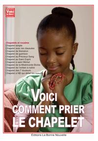 Thierry Fourchaud - Voici comment prier le chapelet.