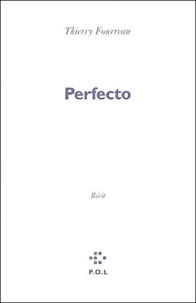 Thierry Fourreau - Perfecto - Ce mausolée : se souvenir.