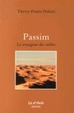 Thierry-Frantz Dislaire - Passim - Le voyageur des sables.