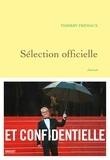 Thierry Frémaux - Sélection officielle - Journal, notes et voyages.