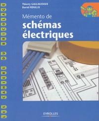 Thierry Gallauziaux et David Fedullo - Mémento de schémas électriques.