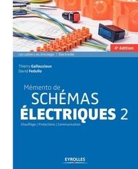 Thierry Gallauziaux et David Fedullo - Mémento de schémas électriques - Tome 2.