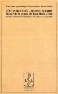 Thierry Gallèpe et Martine Dalmas - Déconstruction-Reconstruction - Autour de la pensée de Jean-Marie Zemb.