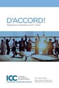 Thierry Garby - D'accord! Négociation/ médiation au 21ème siècle.