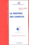 Thierry Garby - La gestion des conflits.