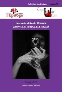 Thierry Garcia et Mathieu Touzeil-Divina - Les mots d'Annie Héritier - Droit(s) au coeur & à la culture.