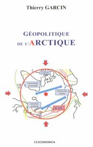 Thierry Garcin - Géopolitique de l'Arctique.