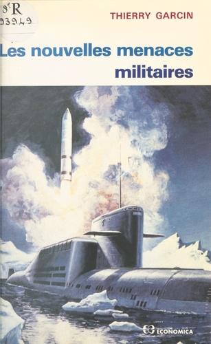 Les nouvelles menaces militaires