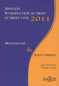 Annales, Introduction au droit et droit civil 2011, Méthodologie & Sujets corrigés.pdf