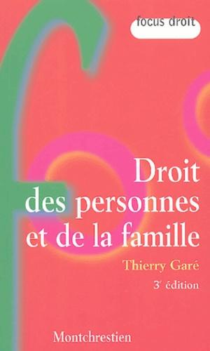 Thierry Garé - Droit des personnes et de la famille.