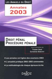 Thierry Garé et Catherine Ginestet - Droit pénal et procédurale pénale.