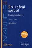 Thierry Garé - Droit pénal spécial - Personnes et biens.