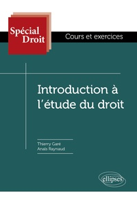 Introduction à l'étude du droit - Thierry Garé |