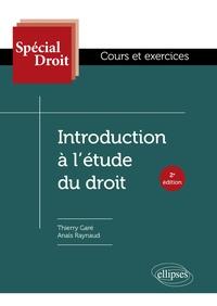 Thierry Garé et Anaïs Raynaud - Introduction à l'étude du droit.